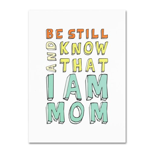 I am Mom Artwork by Megan Romo, 14 by 19-Inch Canvas Wall Art
