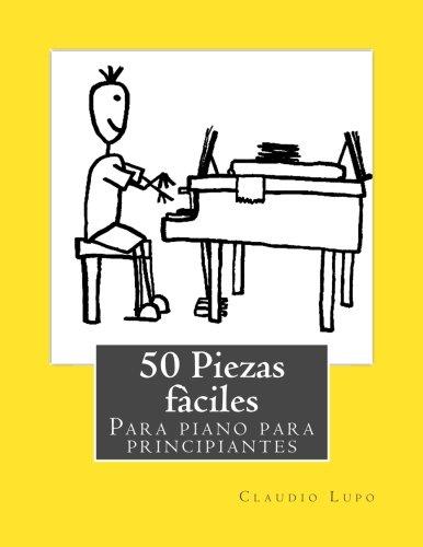 50 Piezas fàciles para piano para principiantes: Amazon.es ...