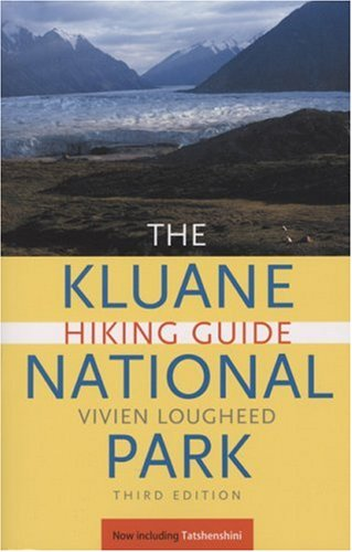 Download kluane national park hiking guide free books video.