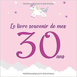 Amazonfr Le Livre Souvenir De Mes 30 Ans Livre à