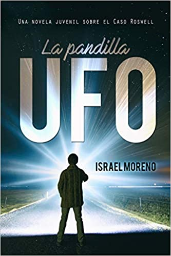Amazon.com: LA PANDILLA UFO: Una aventura juvenil sobre el ...
