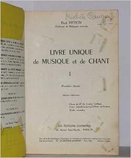 Livre Unique De Musique Et De Chant Tome I Premiere Annee
