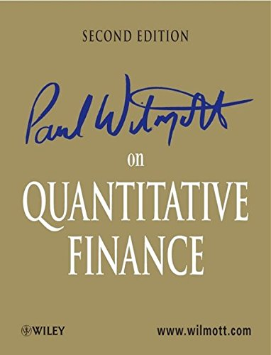 Paul Wilmott on Quantitative Finance 3 Volume Set (2nd Edition) by Wiley