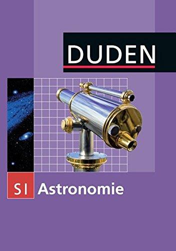 Duden Astronomie: Astronomie: Sekundarstufe I