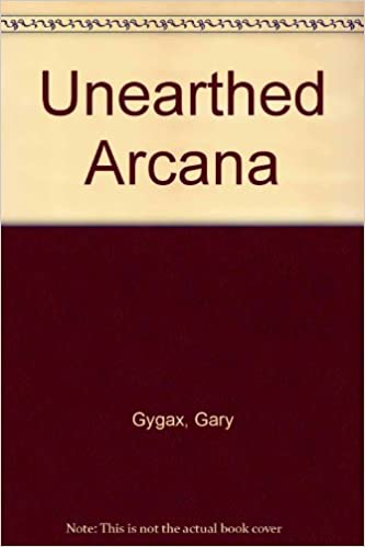 Unearthed Arcana: Gary Gygax: 9780394548340: Amazon com: Books