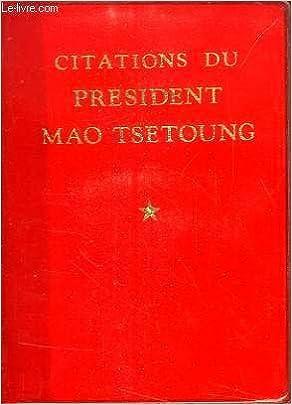 Amazon Fr Citations Du President Mao Tsetoung Livres