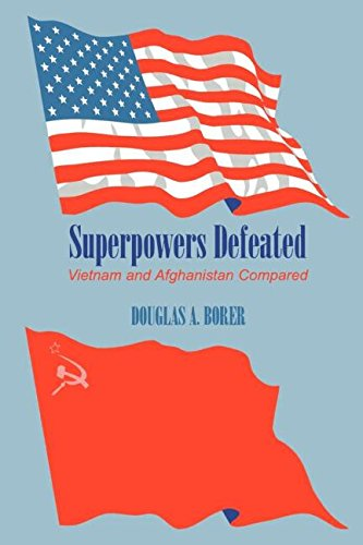 Superpowers Defeated: Vietnam and Afghanistan Compared by Brand: Routledge