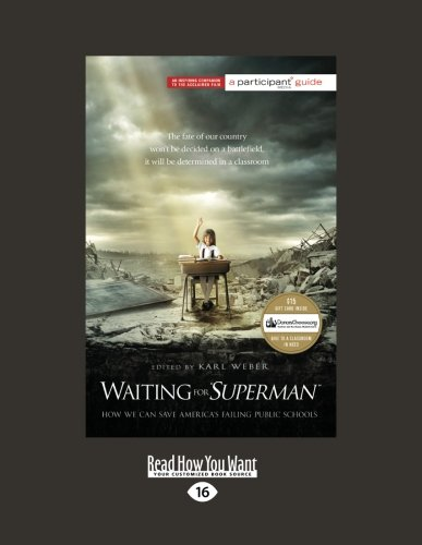 Download Waiting for ''SUPERMAN'': How We Can Save America's Failing Public Schools (Participant Guide Media) pdf