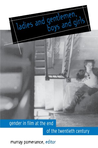 Ladies and Gentlemen, Boys and Girls: Gender in Film at the End of the Twentieth Century (SUNY series, Cultural Studies