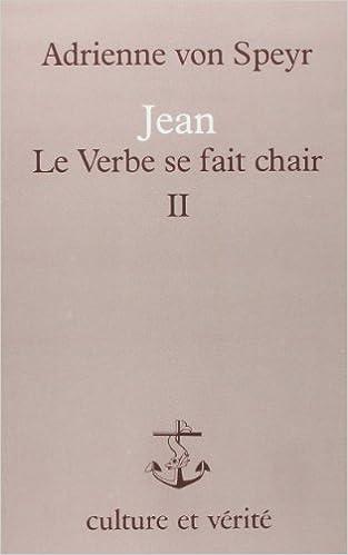 Livre Jean: Le Verbe se fait chair - Tome 2 pdf ebook