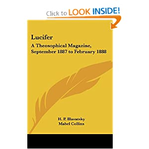 Lucifer: A Theosophical Magazine, September 1887 to February 1888