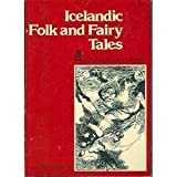 img - for Icelandic Folk Tales and Fariytales book / textbook / text book