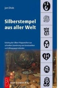 Silberstempel aus aller Welt Katalog der Silber Prägezeichen zur schnellen Zuordnung von Kunstwerken u. Gebrauchsgegenständen / Silver marks from around the world Catalog of the silver embossed characters for rapid mapping of works, art, artifacts (Russia Russian Silver Coin)