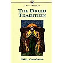 The Elements of the Druid Tradition