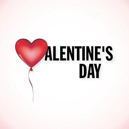 Valentine's Day [Explicit]