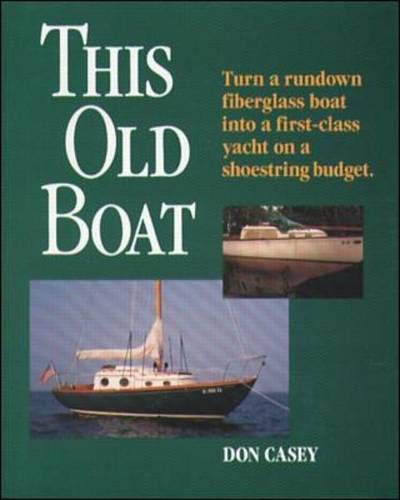 This Old Boat by International Marine/Ragged Mountain Press
