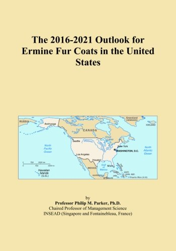 The 2016-2021 Outlook for Ermine Fur Coats in the United States