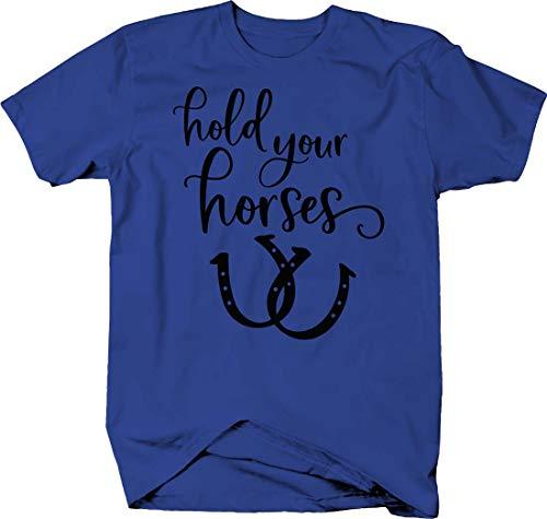LIFESTYLE SHIRTS & GRAPHIX Hold Your Horses Funny Horseshoes Cursive Tshirt Medium Royal Blue ()