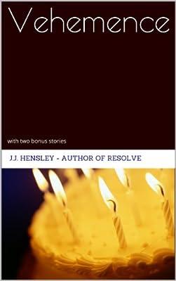 Vehemence: With Two Bonus Stories