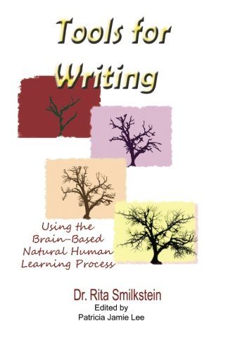 Tools for Writing: Using the Brain-based Natural Human Learning Process by Dr. Rita Smilkstein (2012-12-21)