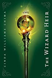 The Wizard Heir ((The Heir Chronicles, Book 2))