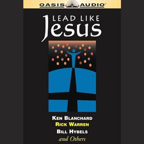 Lead Like Jesus Audiobook [Free Download by Trial] thumbnail