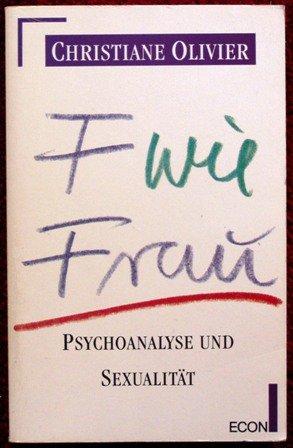 f-wie-frau-psychoanalyse-und-sexualitt-econ-sachbuch