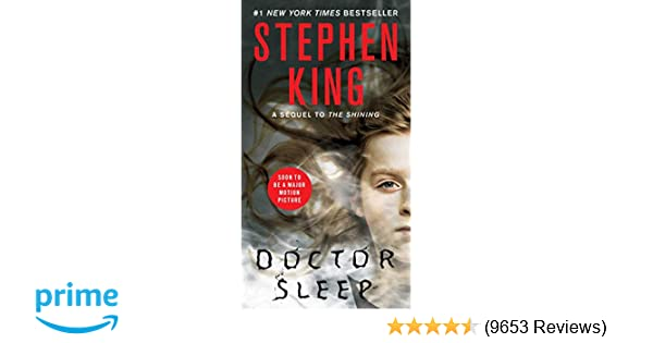 79df79dcb2c Amazon.com: Doctor Sleep: A Novel (9781451698862): Stephen King: Books
