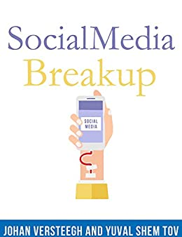 Social Media Breakup: Why We Are Addicted to Our Phones and How To