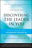 Discovering the Leader in You, Sara N. King and David Altman, 0470498889