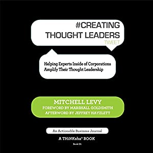 Creating Thought Leaders, Tweet Book 1 Audiobook