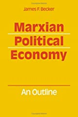Marxian Political Economy: An outline Hardcover
