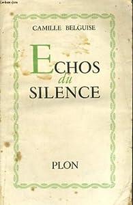 Echos du silence par Camille Belguise