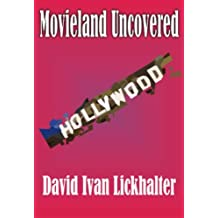 Movieland Uncovered: A Novel