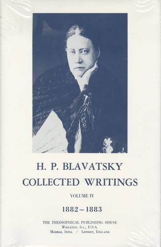 Collected-Writings-H-P-Blavatsky-Vol-4-1882-1883
