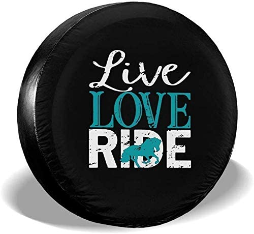 14,15,16,17 Inch Live Love Ride Horse Waterproof Spare Tire Cover Fits for Trailer RV SUV Truck Camper Travel Trailer Accessories