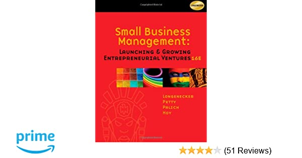 Small business management launching and growing entrepreneurial small business management launching and growing entrepreneurial ventures justin g longenecker j william petty leslie e palich fandeluxe Image collections