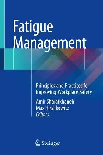 Fatigue Management  Principles And Practices For Improving Workplace Safety