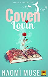 Coven Lovin: Part of the Hell and Earth Series (Tales From Earth Book 2)