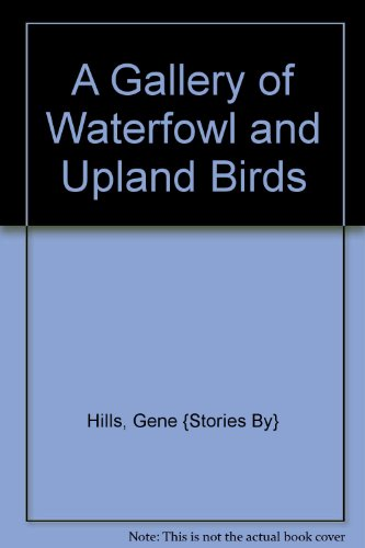 A Gallery of Waterfowl and Upland Birds