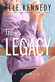 The Legacy (Off-Campus Book 5)