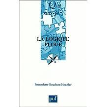 Logique floue (La) [nouvelle édition]