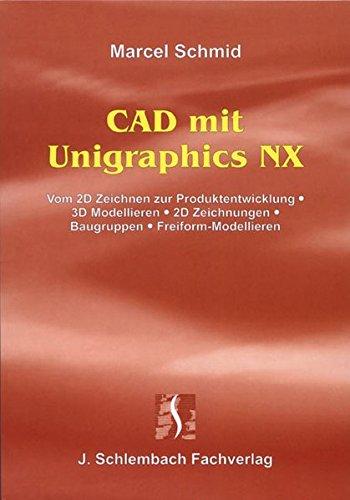 CAD mit Unigraphics NX.