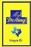 My Destiny, Naya S., 1493558633