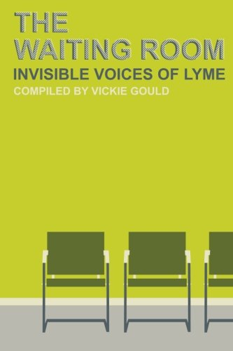 The Waiting Room: Invisible Voices of Lyme
