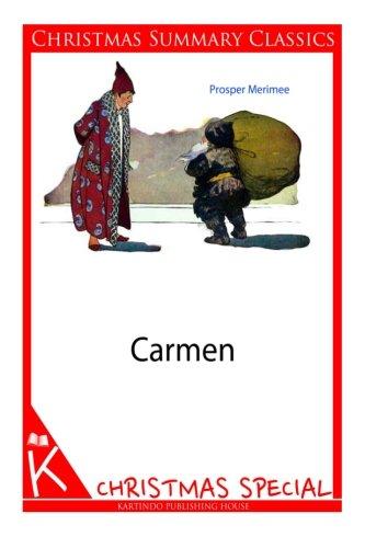 Download Carmen [Christmas Summary Classics] PDF