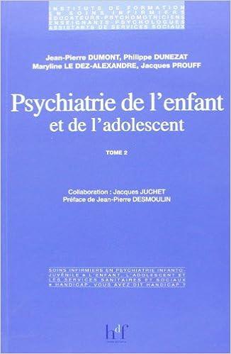 Livre Pdf Télécharger Psychiatrie De Lenfant Et Adolescent Tome 2