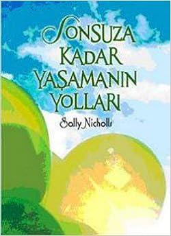 Book Sonsuza Kadar Yasamanin Yollari