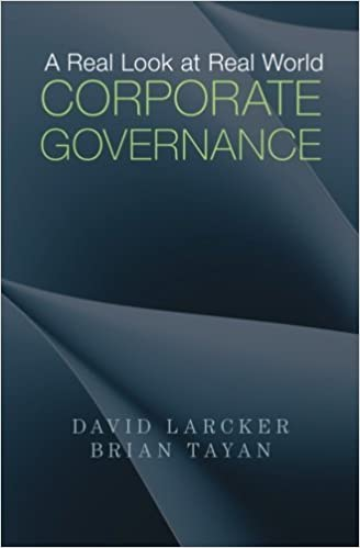 Book A Real Look at Real World Corporate Governance by David Larcker (2013-08-29)
