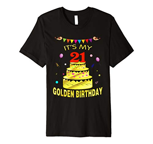 It's My 21st Golden Birthday Shirt 21 Years Old 21st Gift